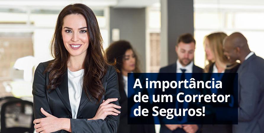 capa-blog-qual-importância-contratar-seguro-com-Corretor-de-Seguros.jpg